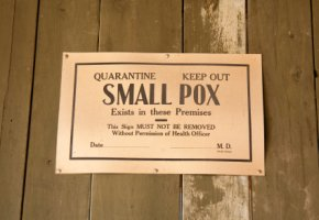 Altes Quarantäne Pocken Warnschild (Small Pox)