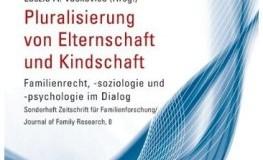 Buchtipp: Pluralisierung von Elternschaft und Kindschaft