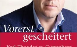 Vorerst Gescheitert - von Karl-Theodor zu Guttenberg